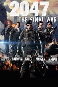 regarder 2047: The Final War sur Streamcomplet