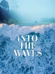 Into the Waves
