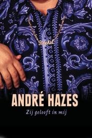 André Hazes, Zij Gelooft in Mij 2000