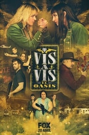 Vis a Vis: El Oasis - Season 1 Episode 1 : Episode 1