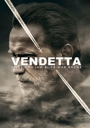 Vendetta – Alles was ihm blieb war Rache (2017)
