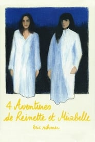 Four Adventures of Reinette and Mirabelle (1987)