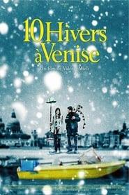 Dix hivers à Venise en streaming