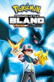 Pokémon, le film : Blanc - Victini et Zekrom movie