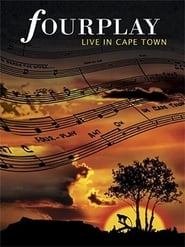 Fourplay - Live in Cape Town 2009