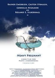 Heavy Pregnant 2003