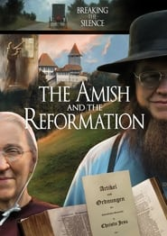 The Amish and the Reformation (2017)