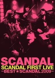 SCANDAL FIRST LIVE -BEST★SCANDAL 2009-