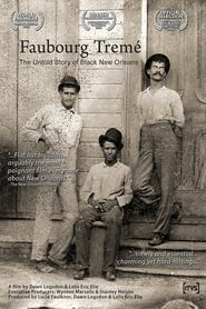 Faubourg Tremé: The Untold Story of Black New Orleans 2008