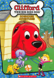 Clifford the Big Red Dog: Clifford's Doghouse Adventures poster