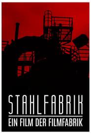 Stahlfabrik (2017) Online Cały Film CDA Online cda
