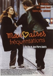 Mauvaises fréquentations (1999)