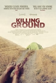 Killing Ground - A remote campsite. An abandoned tent. A romantic getaway to die for. - Azwaad Movie Database