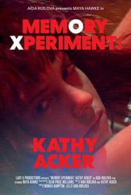 Memory Xperiment: Kathy Acker