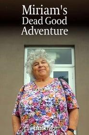 Miriam's Dead Good Adventure