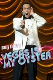 Pauly Shore's Vegas is My Oyster 2011