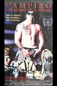 Vampiro, guerrero de la noche 1993