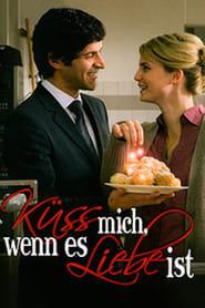 Küss mich, wenn es Liebe ist (2008) Zalukaj Online Cały Film Lektor PL