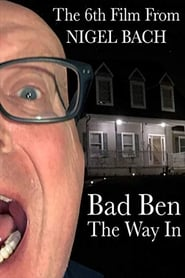 Bad Ben: The Way In