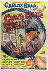 Canuto Cañete, detective privado 1965