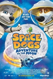 Space Dogs: Adventure to the Moon