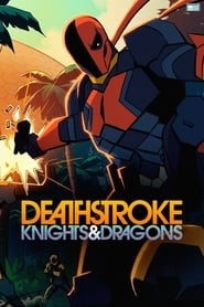 Deathstroke: Knights & Dragons 2020