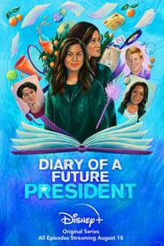 Diary of a Future President - Season 2