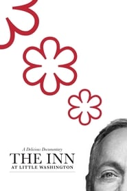 The Inn at Little Washington: A Delicious Documentary