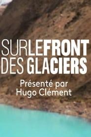 Sur le Front des Glaciers (2020)