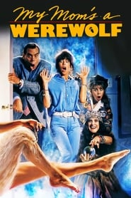 My Mom's a Werewolf (1989)