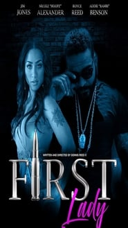 First Lady (2018) Watch Online Free