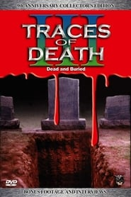 Traces of Death III 1995