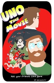 Uno: The Movie (2016)