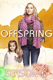 Offspring Season 6