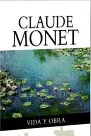 La vida y obras de Claude Monet