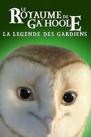 Le Royaume de Ga'Hoole : La Légende des gardiens 2010
