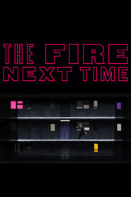 The Fire Next Time (2020)
