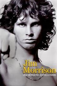Jim Morrison: Die letzten Tage in Paris (2021)