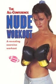 The All-Conference Nude Workout