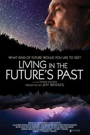 Living in the Future's Past (2018) Watch Online Free