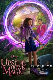 Upside-Down Magic (2020) Watch Online Free