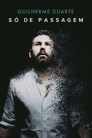 Guilherme Duarte: Só de Passagem (2020)