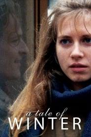 A Tale of Winter – Poveste de iarnă (1992)