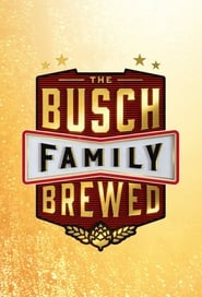 The Busch Family Brewed 2020
