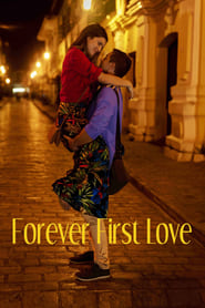 Forever First Love (2020)