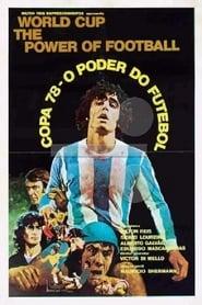 Copa 78 – O Poder do Futebol