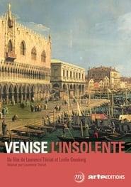 Venise l'insolente 2017