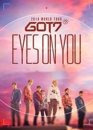 GOT7: Eyes On You 2018 – World Tour