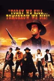 Watch Today We Kill, Tomorrow We Die!  Free Online