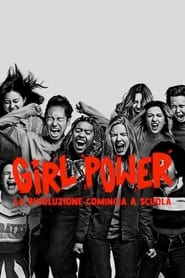 Girl power – La rivoluzione comincia a scuola (2021)